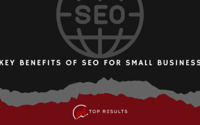Key Benefits Of SEO For Small Business