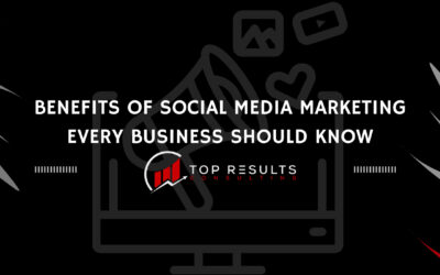 20 Important Benefits of Social Media Marketing Every Business Should Know