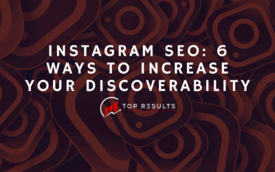Instagram SEO: 6 Ways to Increase Your Discoverability