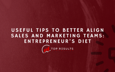 Useful Tips To Better Align Sales And Marketing Teams: Entrepreneur's Diet